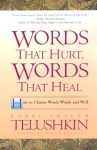 Words That Hurt, Words That Heal