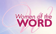 Women of the Word Retreat, April 24-26, 2016