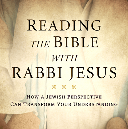 Reading the Bible with Rabbi Jesus - Cover!